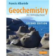 Geochemistry : An Introduction by Francis Albarède, 9780521706933