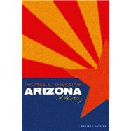 Arizona: A History by Sheridan, Thomas E., 9780816506934