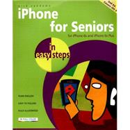 iPhone for Seniors in Easy Steps Covers iOS 9 by Vandome, Nick, 9781840786934