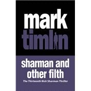 Sharman and Other Filth by Timlin, Mark, 9781843446934