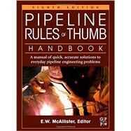 Pipeline Rules of Thumb Handbook by McAllister, E. W., 9780123876935