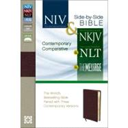 Holy Bible: New International Version & New King James Version & New Living Translation & The Message Burgundy Bonded Leather Contemporary Comparative Side-by-Sid by Zondervan Publishing House, 9780310436935