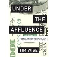 Under the Affluence by Wise, Tim, 9780872866935