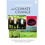 Methane and Climate Change by Reay,Dave, 9781138866935
