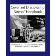 Covenant Discipleship Parents' Handbook : The Handbook for A New Sort of Communicants' Class by Burguet, Richard L.; Eubanks, Ed, 9781440406935