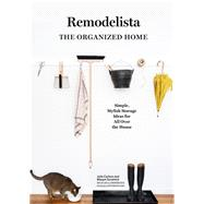 Remodelista by Carlson, Julie; Guralnick, Margot; Williams, Matthew, 9781579656935