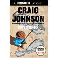 Dry Bones by Johnson, Craig, 9780525426936