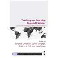 Teaching and Learning English Grammar: Research Findings and Future Directions by Christison; MaryAnn, 9781138856936