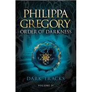 Dark Tracks by Gregory, Philippa; Van Deelen, Fred, 9781442476936