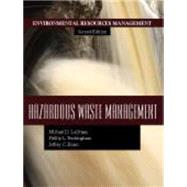 Hazardous Waste Management by Lagrega, Michael D.; Buckingham, Phillip L.; Evans, Jeffrey C.; Environmental Resources Management, 9781577666936