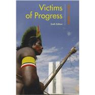 Victims of Progress by Bodley, John H., 9781442226937