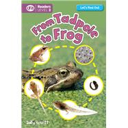 From Tadpole to Frog by Hewitt, Sally, 9781609926939