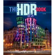 The HDR Book Unlocking the Pros' Hottest Post-Processing Techniques by Concepcion, Rafael, 9780321966940
