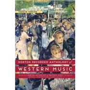 Norton Recorded Anthology of Western Music by Burkholder, J. Peter; Palisca, Claude V., 9780393936940