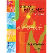Christmas Jazzin' About by Wedgwood, Pam (COP); Knights, Charles (CON), 9780571516940