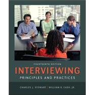 Interviewing: Principles and Practices by Stewart, Charles; Cash, William, 9780078036941