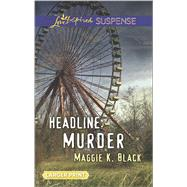 Headline: Murder by Black, Maggie K., 9780373676941