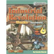 Industrial Revolution from Muscles to Machines! by Marsh, Carole, 9780635026941