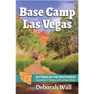 Base Camp Las Vegas by Wall, Deborah, 9780997236941