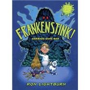 Frankenstink! by Lightburn, Ron, 9781770496941
