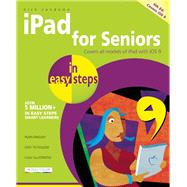 iPad for Seniors in Easy Steps Covers iOS 9 by Vandome, Nick, 9781840786941