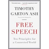 Free Speech by Garton Ash, Timothy, 9780300226942