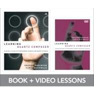 Learning Quartz Composer : A Hands-On Guide to Creating Motion Graphics with Quartz Composer