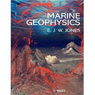 Marine Geophysics by Jones, E. J. W., 9780471986942