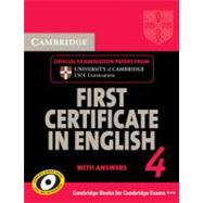 Cambridge First Certificate in English 4 for Updated Exam Student's Book with answers: Official Examination Papers from University of Cambridge ESOL Examinations by Corporate Author Cambridge ESOL, 9780521156943