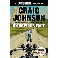 An Obvious Fact by Johnson, Craig, 9780525426943