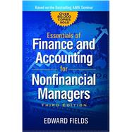 The Essentials of Finance and Accounting for Nonfinancial Managers by Fields, Edward, 9780814436943