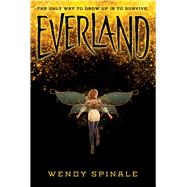 Everland (Everland, Book 1) by Spinale, Wendy, 9780545836944