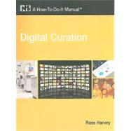 Digital Curation by Harvey, Ross, 9781555706944