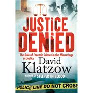 Justice Denied by Klatzow, David, 9781770226944