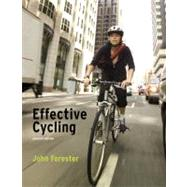 Effective Cycling by Forester, John, 9780262516945