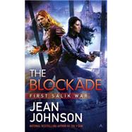 The Blockade by Johnson, Jean, 9780425276945