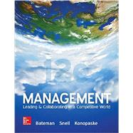 Management: Leading & Collaborating in a Competitive World by Bateman, 9781259546945