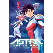 Astra Lost in Space 1 by Shinohara, Kenta; Beck, Adrienne; Christman, Annaliese; Robinson, Julian; First, Marlene, 9781421596945