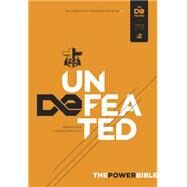 The Power Bible: Undefeated Edition by Unknown, 9781433616945