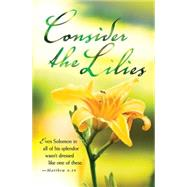 Consider the Lilies / Summer Bulletin-Regular by Abingdon Press, 9781426776946