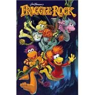 Fraggle Rock: Journey to the Everspring by Leth, Kate; Myler, Jake, 9781608866946