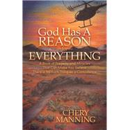 God Has a Reason for Everything by Manning, Chery, 9781630476946