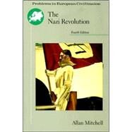 The Nazi Revolution Hitler's Dictatorship and the German Nation