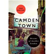 Camden Town by Bolton, Tom, 9780712356947