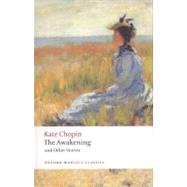 The Awakening And Other Stories by Chopin, Kate; Knights, Pamela, 9780199536948