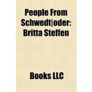 People from SchwedtOder : Britta Steffen by , 9781156246948
