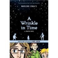 A Wrinkle in Time: The Graphic Novel by L'Engle, Madeleine; Larson, Hope, 9781250056948