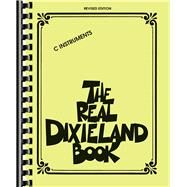 The Real Dixieland Book: C Instruments by Rawlins, Robert (ADP); Rawlins, Robert (CRT), 9781423476948