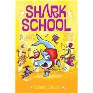 Splash Dance by Ocean, Davy; Blecha, Aaron, 9781481406949