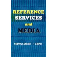 Reference Services and Media by Katz; Linda S, 9780789006950
